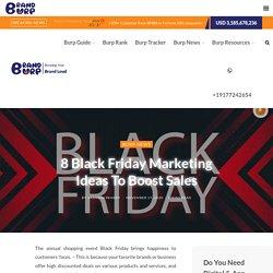 8 Black Friday Marketing Ideas To Boost Sales @BrandBurp