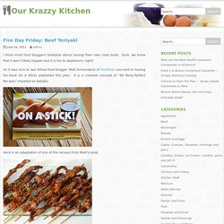 OuR KrAzy kItChEn...: Fire Day Friday: Beef Teriyaki