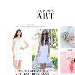 DIY FRIDAY: WHITE EYELET DRESS REFASHION