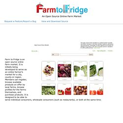 Farm to Fridge: An Open Source Online Farm Market
