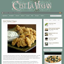 "Fried ""Chicken"" Fingers &