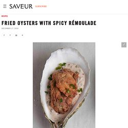 Fried Oysters with Spicy Rémoulade Recipe