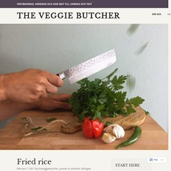 Fried rice  – The Veggie Butcher