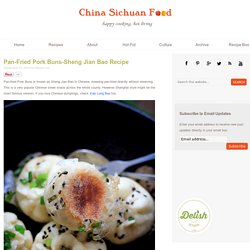 Pan-Fried Pork Buns-Sheng Jian Bao Recipe