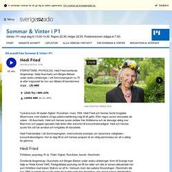 Hédi Fried 8 juli kl 13:00 - Sommar & Vinter i P1