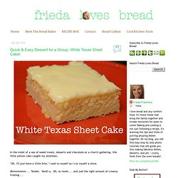 Quick & Easy Dessert for a Group: White Texas Sheet Cake!