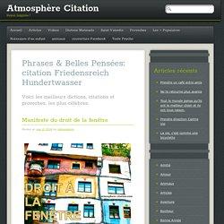 Citations & Proverbes sur citation Friedensreich Hundertwasser - Atmosphère Citation