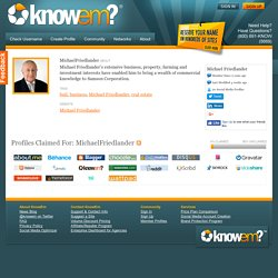 Michael Friedlander is MichaelFriedlander on KnowEm