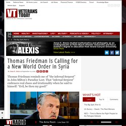 Thomas Friedman Is Calling for a New World Order in Syria