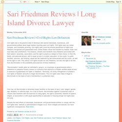 Long Island Divorce Lawyer: Sari Friedman Reviews