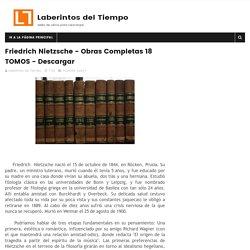 Friedrich Nietzsche - Obras Completas 18 TOMOS - Descargar - Laberintos del Tiempo