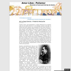 de La Gaya Ciencia – Friedrich Nietzsche « Amor Libre – Poliamor