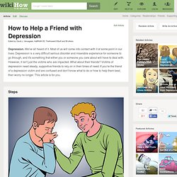 How to Help a Friend with Depression: 19 steps