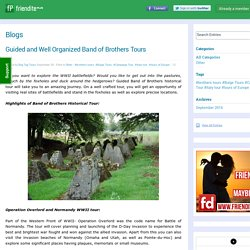 Guided and Well Organized Band of Brothers Tours