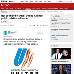 Not so friendly skies: United Airlines' public relations disaster