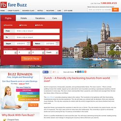Zurich – A friendly city beckoning tourists from world over!