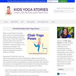 40 Kid-Friendly Chair Yoga Poses - Kids Yoga Stories