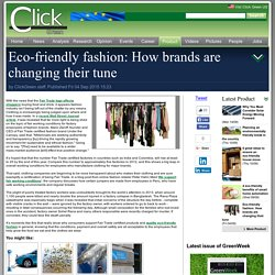 Eco-friendly fashion: How brands are changing their tune > Directory > Product