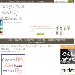 Create a Better About Page {31 Days to a More Reader Friendly Blog}