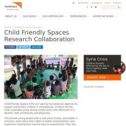 Child Friendly Spaces Research Collaboration