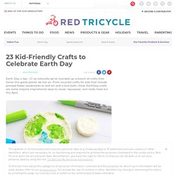 Eco-Friendly Crafts to Celebrate Earth Day
