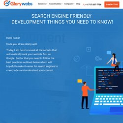 Search Engine-Friendly Development Things You Need To Know! - Glorywebs