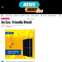 An Eco- Friendly Diwali - Newshunt360