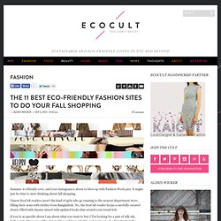 The 11 Best Eco-Friendly Fashion Sites to Do Your Fall Shopping