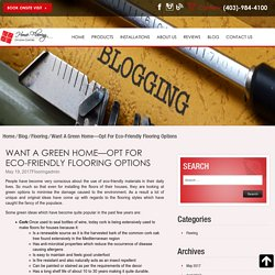 Want A Green Home—Opt For Eco-Friendly Flooring Options