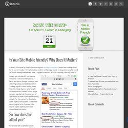 Is Your Site Mobile Friendly? Why Does It Matter? « Intoria Internet Architects Intoria Internet Architects -