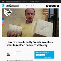 How two eco-friendly French inventors want to replace concrete with clay