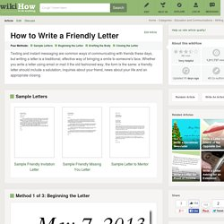 How to Write a Friendly Letter (with Sample Letters)