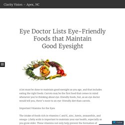 Eye Doctor Lists Eye-Friendly Foods that Maintain Good Eyesight