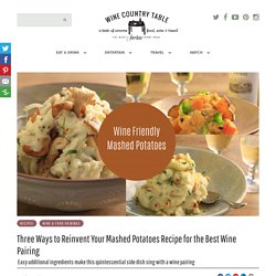 Wine Friendly Mashed Potatoes Recipe