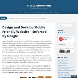 Design and Develop Mobile Friendly Website – Enforced By Google