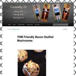 THM Friendly Bacon Stuffed Mushrooms