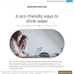 6 eco-friendly ways to drink water