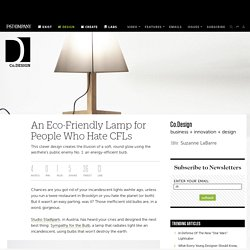 An Eco-Friendly Lamp for People Who Hate CFLs