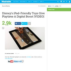 Disney's iPad-Friendly Toys Give Playtime A Digital Boost [VIDEO]