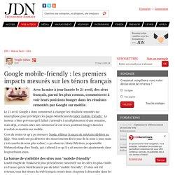 Google mobile-friendly : les premiers impacts mesurés sur les ténors français - JDN