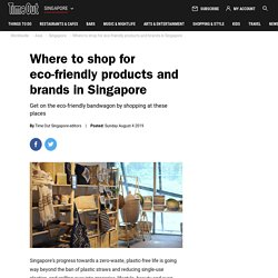22 Shops And Brands For Eco-friendly Products in Singapore