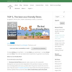 TOP 5, The best eco-friendly fibers - RESPETERRE
