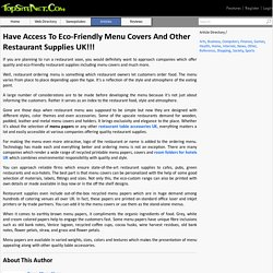Have Access To Eco-Friendly Menu Covers And Other Restaurant Supplies UK!!!