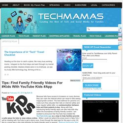 Tips: Find Family Friendly Videos For Kids With the YouTube Kids App