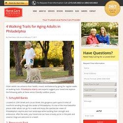 4 Senior-Friendly Walking Trails in Philadelphia