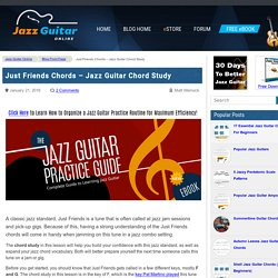 Just Friends Chords - Jazz Guitar Chord Study