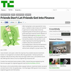 Friends Don't Let Friends Get Into Finance