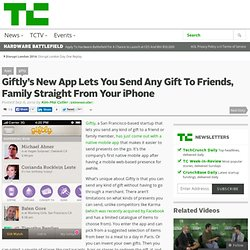 Giftly's New App Lets You Send Any Gift To Friends, Family Straight From Your iPhone