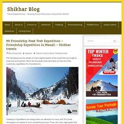 Mt Friendship Peak Trek Expedition - Friendship Expedition In Manali
