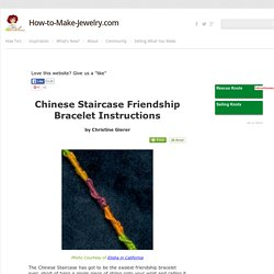Chinese Staircase Friendship Bracelet Instructions